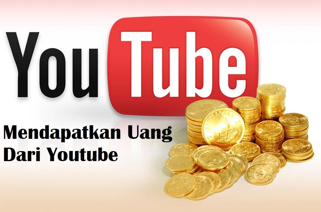 Cara Mendapatkan Uang Dari Youtube Yang Harus Kamu Coba